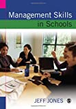 Management Skills in Schools: A Resource for School Leaders