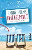Balearenblut: Ein Mallorca-Krimi (Lisa Langer ermittelt, Band 1) - Hanne Holms