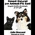 Rimedi naturali per animali più sani - Una guida introduttiva alla naturopatia per cani e gatti