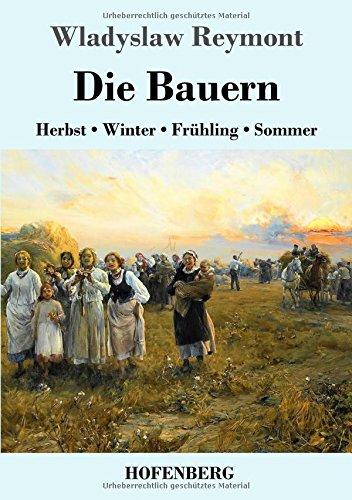 Die Bauern: Herbst - Winter - Frühling - Sommer