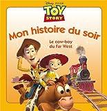 Toy Story, le cow-boy du Far West