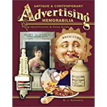 Antique and Contemporary Advertising Memorabilia (Antique & Contemporary Advertising Memorabilia)