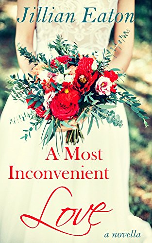 A Most Inconvenient Love (Love and Rogues Book 2)