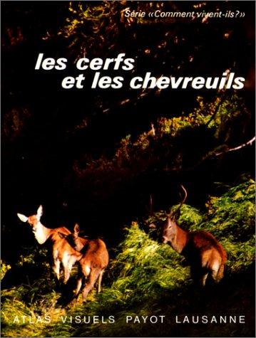 Les cerfs et les chevreuils