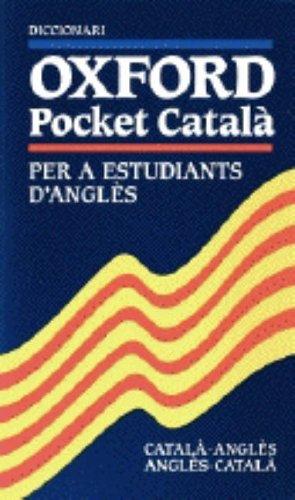 Oxford English Pocket Dictionary for Catalan Speakers: Diccionari Oxford Pocket per a Estudiants d'Angles