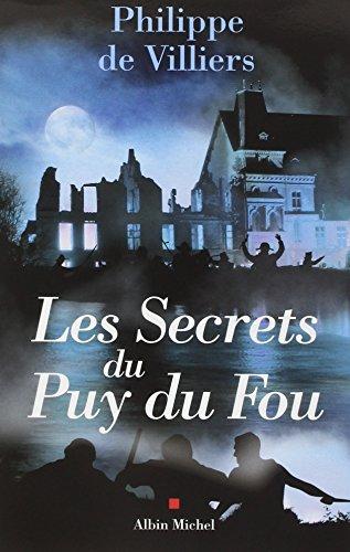 Les  secrets du Puy-du-Fou