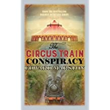 The Circus Train Conspiracy (Railway Detective)