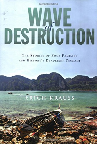 Wave of Destruction: The Stories of Four Families and History's Deadliest Tsunami by Erich Krauss (2005-12-27)