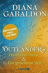 Outlander - Feuer und Stein & Outlander - Die geliehene Zeit: Zwei Romane in einem Band (Bundle)