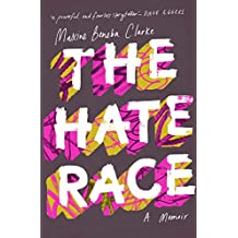 The Hate Race (English Edition)