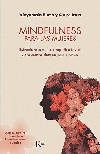 Mindfulness para las mujeres (Psicología) por Vidyamala Burch