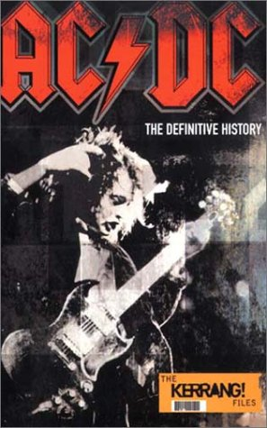 ac-dc-the-definitive-history-the-definitive-history-the-kerrang-files