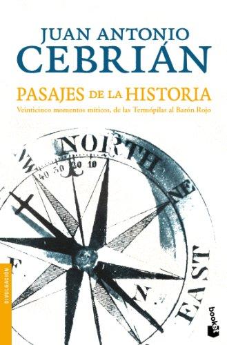 Pasajes de la Historia (Divulgación. Historia) por Juan Antonio Cebrián