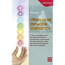 Tecnicas de Curacion Energetica (Workshop - Salud)
