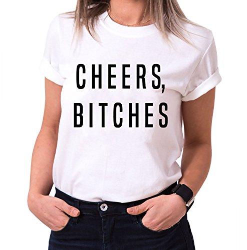 Cheers Bitches Trendiges Damen T-Shirt Girlie Kurzarm Baumwolle mit Druck, Farbe:Weiß;Größe:S (Givenchy-t-shirt Frauen)