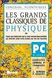 Les Grands Classiques de Physique, PC - 2e année