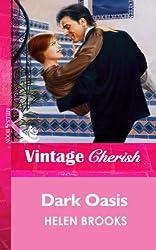 Dark Oasis (Mills & Boon Vintage Cherish)