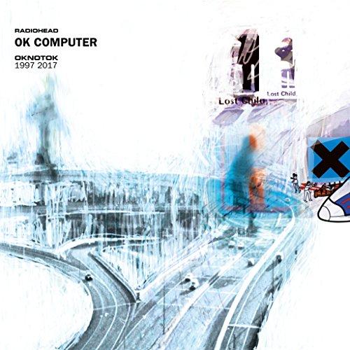 OK COMPUTER OKNOTOK 1997 - 2017