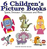 6 Children's Picture Books - Space, Dinosaur, Princess and More by Charles Vald, Rachael Vald