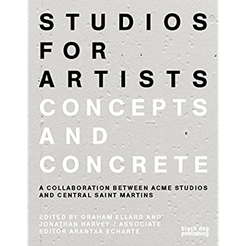 Studios for Artists: Concepts and Concrete