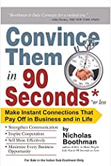 Convince them in 90 seconds or less Broché