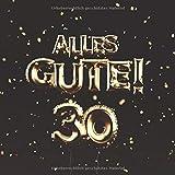 Alles Gute!: Gästebuch zum 30. Geburtstag mit 110 Seiten - Ballons Gold-Braun