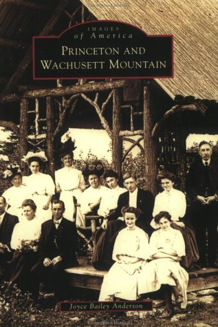 Princeton and Wachusett Mountain (Images of America)