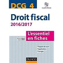 DCG 4 - Droit fiscal - 2016/2017- 8e éd. : L'essentiel en fiches