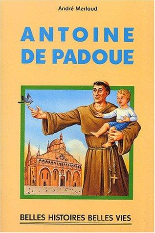 Antoine de Padoue par André Merlaud
