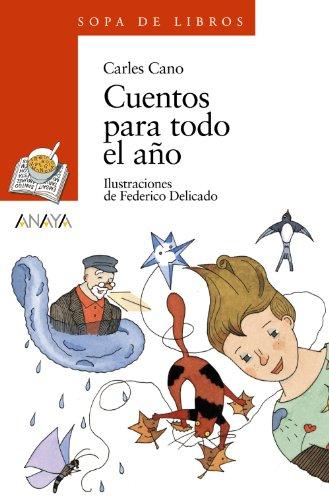 Cuentos para todo el año (Literatura Infantil (6 11 Años)   Sopa De Libros)