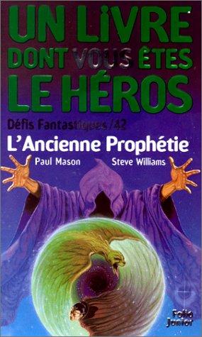 L'Ancienne Prophétie par Mason, Williams