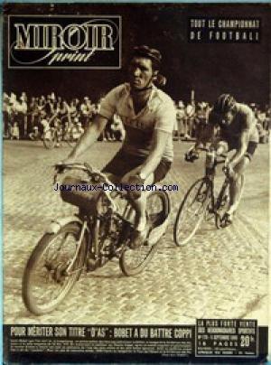 MIROIR SPRINT [No 170] du 05/09/1949 - CHAMPIONNAT DE FOOT - BOBET A DU BATTRE COPPI - JULES LADOUMEGUE - ATHLETISME FRANCAIS. par Collectif