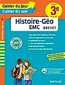 Cahier du jour/Cahier du soir Histoire-Géo-EMC 3e - Nouveau programme 2016 par Magnard