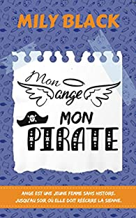 Mon ange, mon pirate par Mily Black