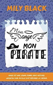 Mon ange, mon pirate par [Black, Mily]