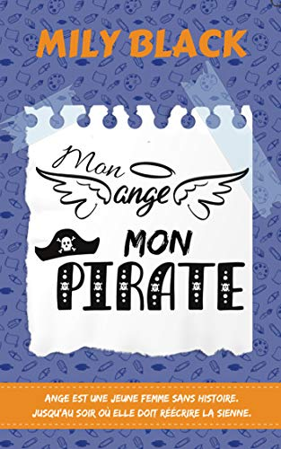 Mon ange, mon pirate par [Black, Mily]
