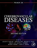 Primer on Cerebrovascular Diseases