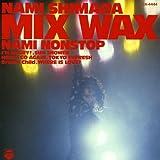 Mix Wax-Nami Nonstop-