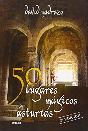 50 lugares mágicos de Asturias (Viajar) por David González García