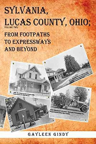 sylvania-lucas-county-ohio-from-footpaths-to-expressways-and-beyond-volume-two-by-gayleen-gindy-publ