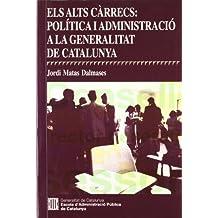 alts càrrecs: política i administració a la Generalitat de Catalunya/Els (Estudis)