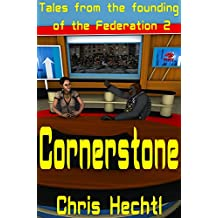 Cornerstone: Tales of the founding of the Federation 2 (English Edition)