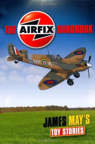 TOY STORIES AIRFIX (James Mays Toy Stories) por James May