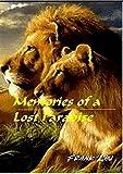 Jagderlebnisse in Afrika: Memories of a lost Paradise -