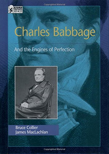 Charles Babbage: And the Engines of Perfection por Bruce Collier