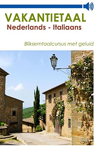 Vakantietaal Nederlands - Italiaans (Dutch Edition)