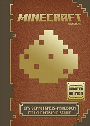 Preisvergleich Produktbild Minecraft, Das Schaltkreis-Handbuch - Updated Edition: Die Hohe Redstone-Schule