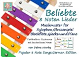 Beliebte 8 Noten Lieder: Musikmuster fur Xylophon, Glockenspiel, Blockflote, Glocken and Piano: German Edition (Popular 8 Note Songs, Band 6)