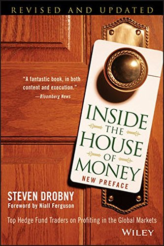 Inside the House of Money: Top Hedge Fund Traders on Profiting in the Global Markets par Steven Drobny