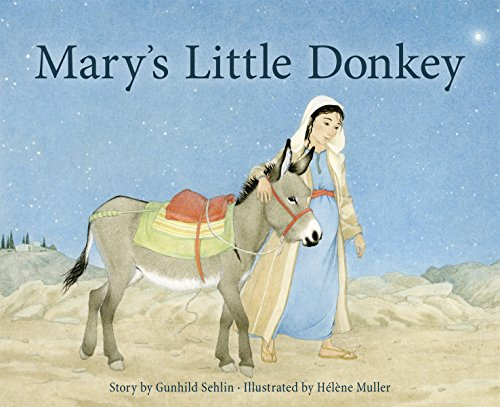 Mary's Little Donkey di Gunhild Sehlin,Hélène Muller